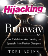 Hijacking the Runway | Teri Agins |