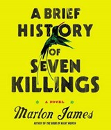 A Brief History of Seven Killings | Marlon James |