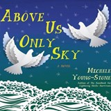 Above Us Only Sky | Young-Stone Michele |