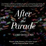 After the Parade | Lori Ostlund |