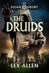 Eloah: The Druids | Lex Allen |