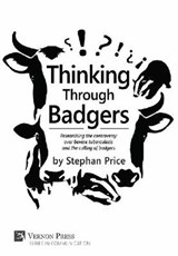 Thinking Through Badgers | Stephan Price |