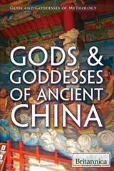 Gods & Goddesses of Ancient China | auteur onbekend |