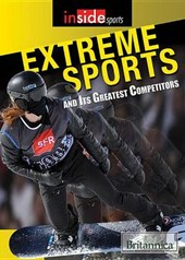 Extreme Sports and Their Greatest Competitors