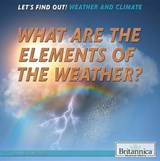 What Are the Elements of the Weather? | Joanne Randolph |