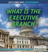 What Is the Executive Branch? | Jason Porterfield |