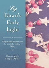 By Dawn's Early Light | Donna-Marie Cooper O'boyle |