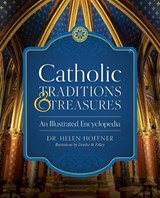 Catholic Treasures and Traditions | Helen Hoffner |