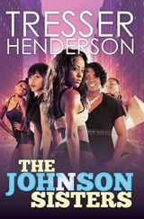 The Johnson Sisters | Tresser Henderson |