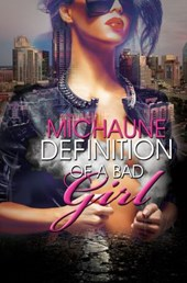 Definition of a Bad Girl | MiChaune |