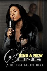 Sing a New Song | Michelle Lindo-Rice |