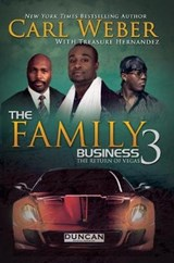 The Family Business 3 | Weber, Carl ; Hernandez, Treasure |