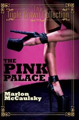 The Pink Palace | Marlon Mccaulsky |