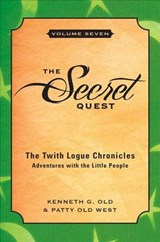 The Secret Quest | Kenneth G. Old |