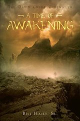 A Time of Awakening | Haile, Bill, Sr. |