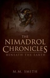 The Nimadrol Chronicles | M. M. Smith |