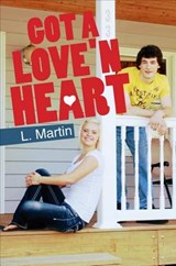 Got a Love'n Heart | L. Martin |