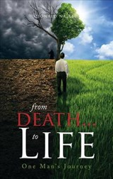 From Death... to Life | Donald Nalley |