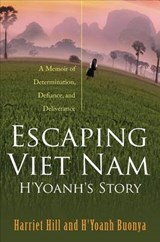 Escaping Viet Nam | Harriet Hill |