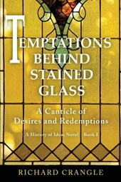 Temptations Behind Stained Glass