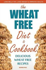 Wheat Free Diet & Cookbook | Rockridge Press |