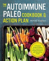 The Autoimmune Paleo Cookbook and Action Plan