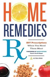 Home Remedies Rx | Althea Press |