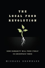 Local Food Revolution | Michael Brownlee |