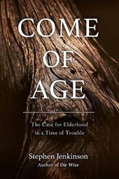 Come of Age | Stephen Jenkinson |