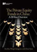 Private Equity Funds in China | Changyun Wang; Ye'An Zhou |