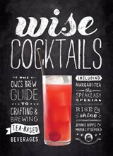 Wise Cocktails | Ripps, Jennie ; Littlefield, Maria |