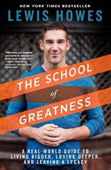 The School of Greatness | Lewis Howes |