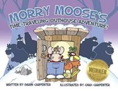 Morry Moose's Time-Travelling Outhouse Adventure