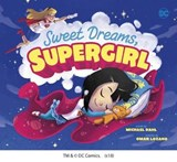 Sweet Dreams, Supergirl | auteur onbekend |