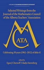 Selected Writings from the Journal of the Mathematics Council of the Alberta Teachers Association