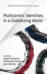 Multicentric Identities in a Globalizing World | auteur onbekend |