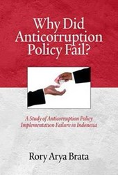 Why Did Anticorruption Policy Fail?