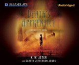 Death's Apprentice | Jeter, K. W. ; Jones, Gareth Jefferson |