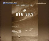 The Big Sky | A. B. Guthrie Jr |