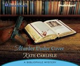 Murder Under Cover | Kate Carlisle |