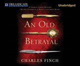 An Old Betrayal | Charles Finch |