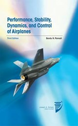 Performance, Stability, Dynamics, and Control of Airplanes | Bandu N. Pamadi |