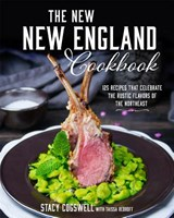 The New New England Cookbook | Stacy Cogswell |