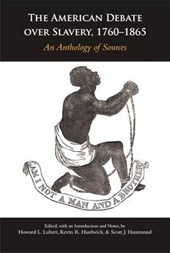 The American Debate over Slavery, 1760-1865