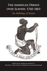 The American Debate over Slavery, 1760-1865 |  |
