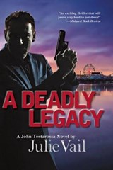 A Deadly Legacy | Julie Vail |
