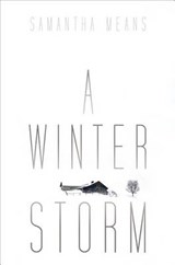 A Winter Storm | Samantha Means |