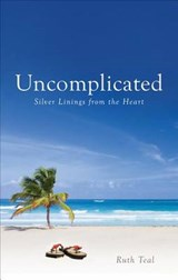 Uncomplicated | Ruth Teal |