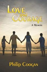 Love and Courage | Philip John Coogan |
