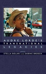 Audre Lorde's Transnational Legacies |  |